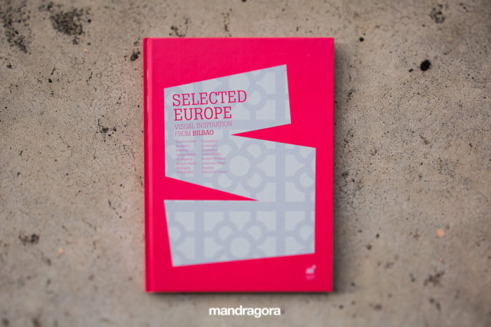Selected Europe. Visual Inspiration from Bilbao